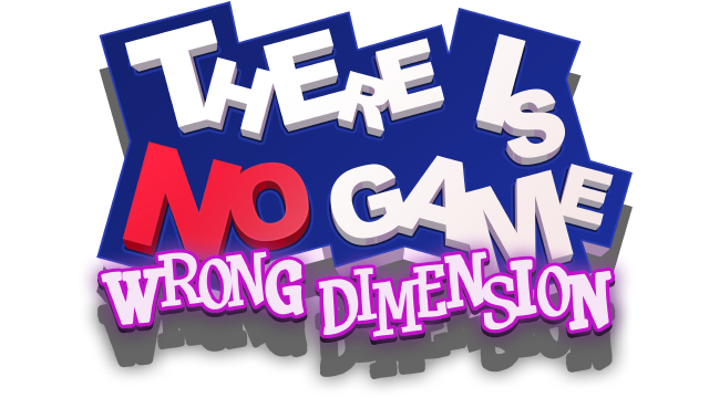 There Is No Game: Wrong Dimension - Steam Backlog