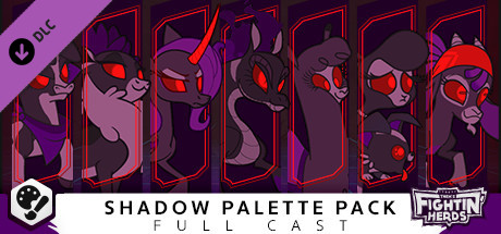 Them's Fightin' Herds - Shadow Palette Pack