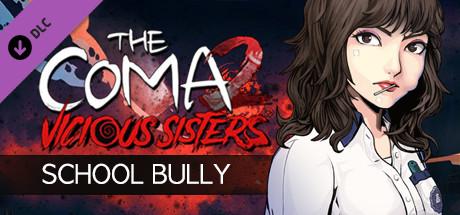 The Coma 2: Vicious Sisters DLC - Mina - School Bully Skin