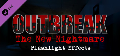 Outbreak: The New Nightmare - Flashlight Effects