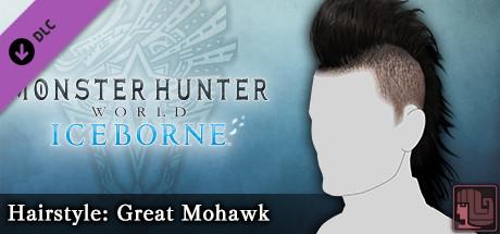 Monster Hunter World: Iceborne - Hairstyle: Great Mohawk