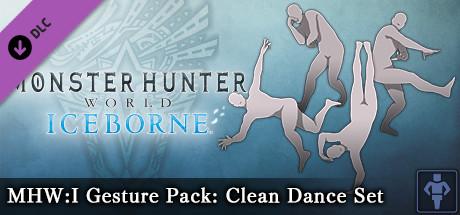 Monster Hunter: World - MHW:I Gesture Pack: Clean Dance Set