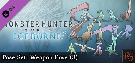 Monster Hunter: World - Pose Set: Weapon Pose (3)