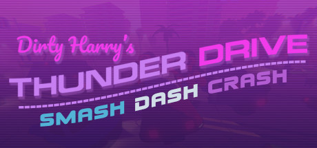 Dirty Harry's Thunder Drive