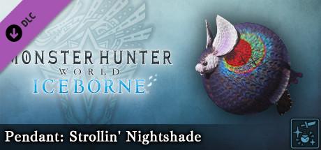 Monster Hunter World: Iceborne - Pendant: Strollin' Nightshade