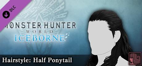 Monster Hunter World: Iceborne - Hairstyle: Half Ponytail