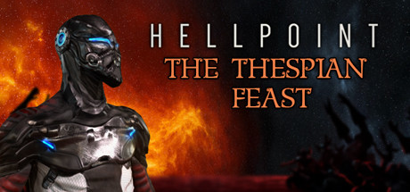 Hellpoint: The Thespian Feast