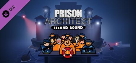 Prison Architect – Island Bound