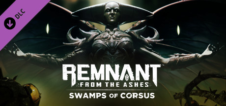 Remnant From the Ashes  Swamps of Corsus [PT-BR] Capa