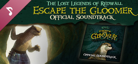 The Lost Legends of Redwall: Escape the Gloomer Soundtrack