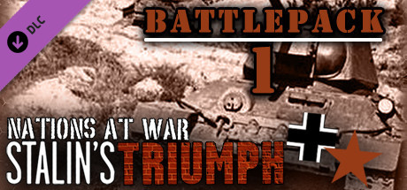 Купить Nations At War Digital: Stalin's Triumph Battlepack 1 (DLC)