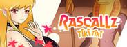 Rascallz: Tiki Tiki