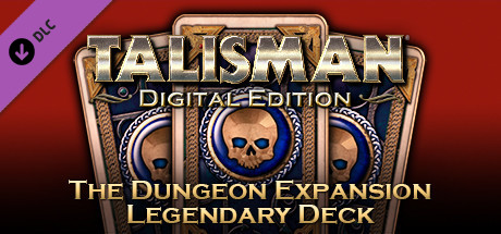 Talisman - Legendary Deck - The Dungeon