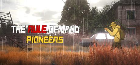 The Rule of Land: Pioneers