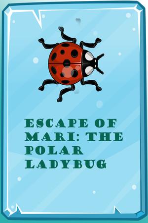 Escape of Mari: The Polar Ladybug poster image on Steam Backlog