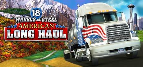 18 Wheels Of Steel American Long Haul On Steam