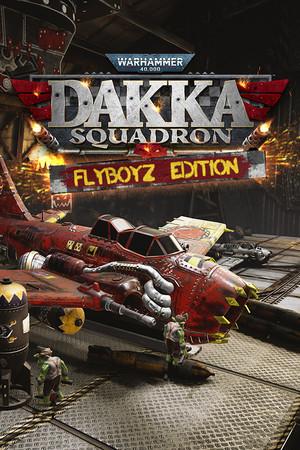 Warhammer 40,000: Dakka Squadron - Flyboyz Edition poster image on Steam Backlog