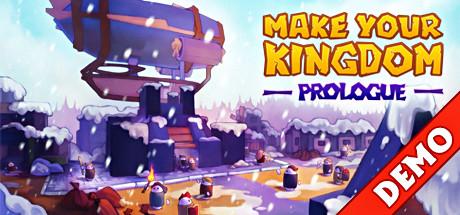 Купить Make Your Kingdom: Prologue