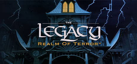 The Legacy: Realm of Terror