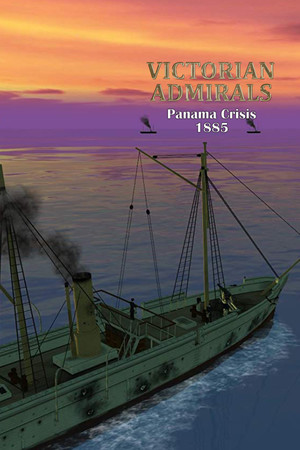 Victorian Admirals Panama Crisis 1885 poster image on Steam Backlog