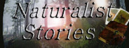 Naturalist Stories
