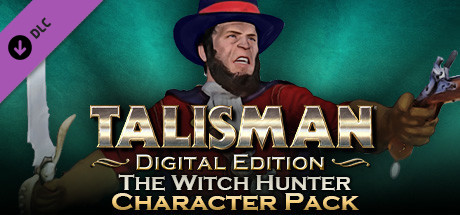 Talisman - Character Pack #21 Witch Hunter