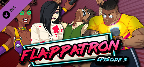 Flappatron  Episode 3 Chapters 8  10 Capa