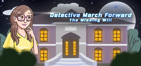 Detective March Forward - The Missing Will cover art