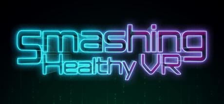 Smashing Healthy VR в Steam