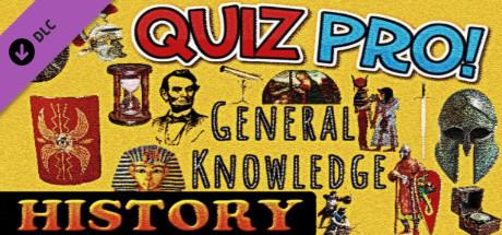 QUIZ PRO! - General Knowledge - HISTORY