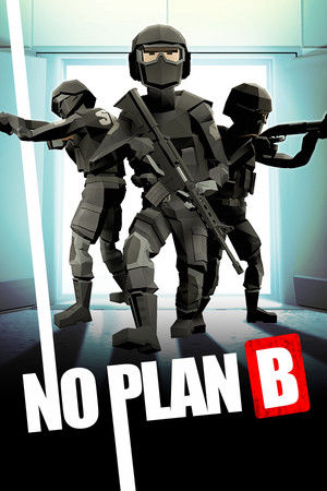 NO PLAN B - Advanced Tactical Planning poster image on Steam Backlog