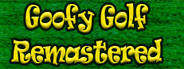 Goofy Golf Remastered Steam Edition