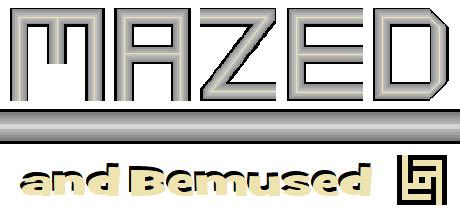 Купить Mazed and Bemused