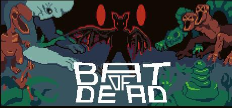 Bat of Dead cover art