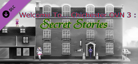 Welcome To... Chichester OVN 3 : Three Secret Stories cover art