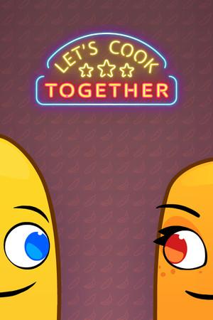 Let's Cook Together poster image on Steam Backlog