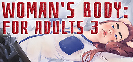 Woman's body: For adults 3 cover art