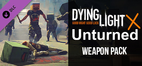 Dying Light – Unturned Weapon Pack