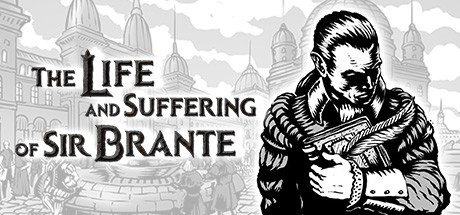 The Life and Suffering of Sir Brante on Steam Backlog