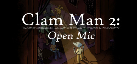 Clam Man 2 - Open Mic title thumbnail