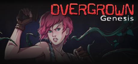 Overgrown: Genesis