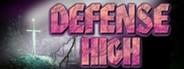 Defense high
