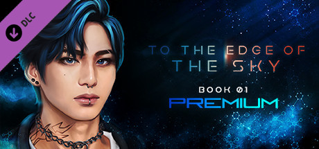 To the Edge of the Sky: Premium - Book 01