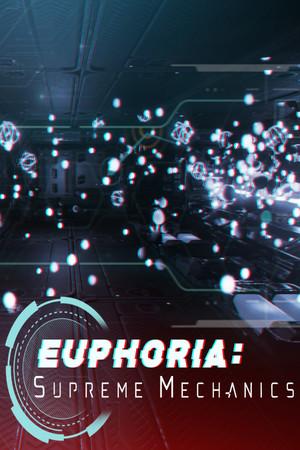 Euphoria: Supreme Mechanics poster image on Steam Backlog