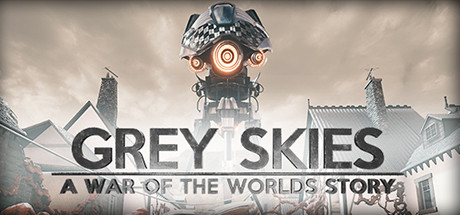 Grey Skies: A War of the Worlds Story Free Download