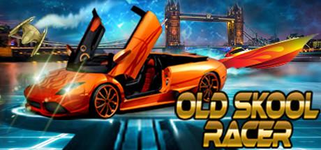 OLD SKOOL RACER