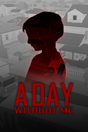 A Day Without Me poster image on Steam Backlog