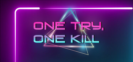One Try, One Kill