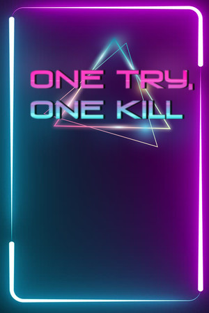 One Try, One Kill poster image on Steam Backlog