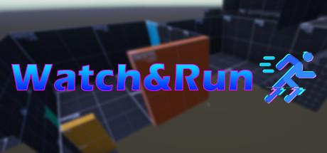 Watch&Run